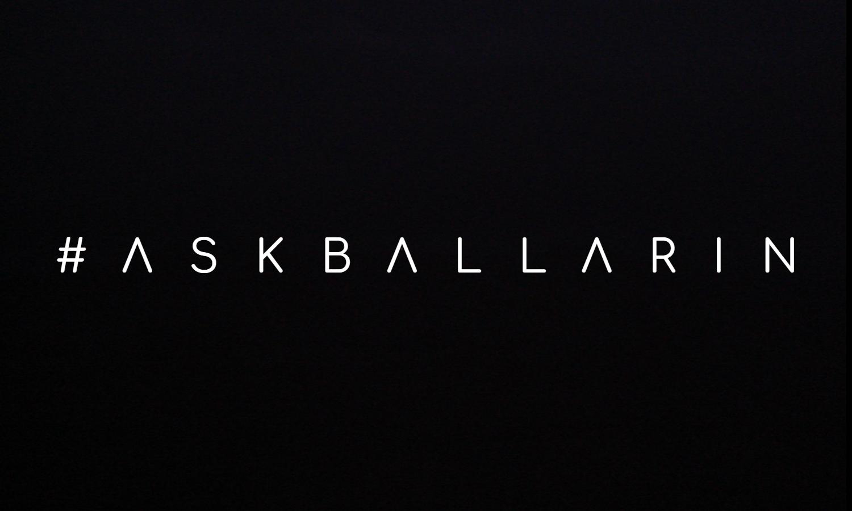 #AskBallarin: Preguntas y Respuestas de Marzo 2019