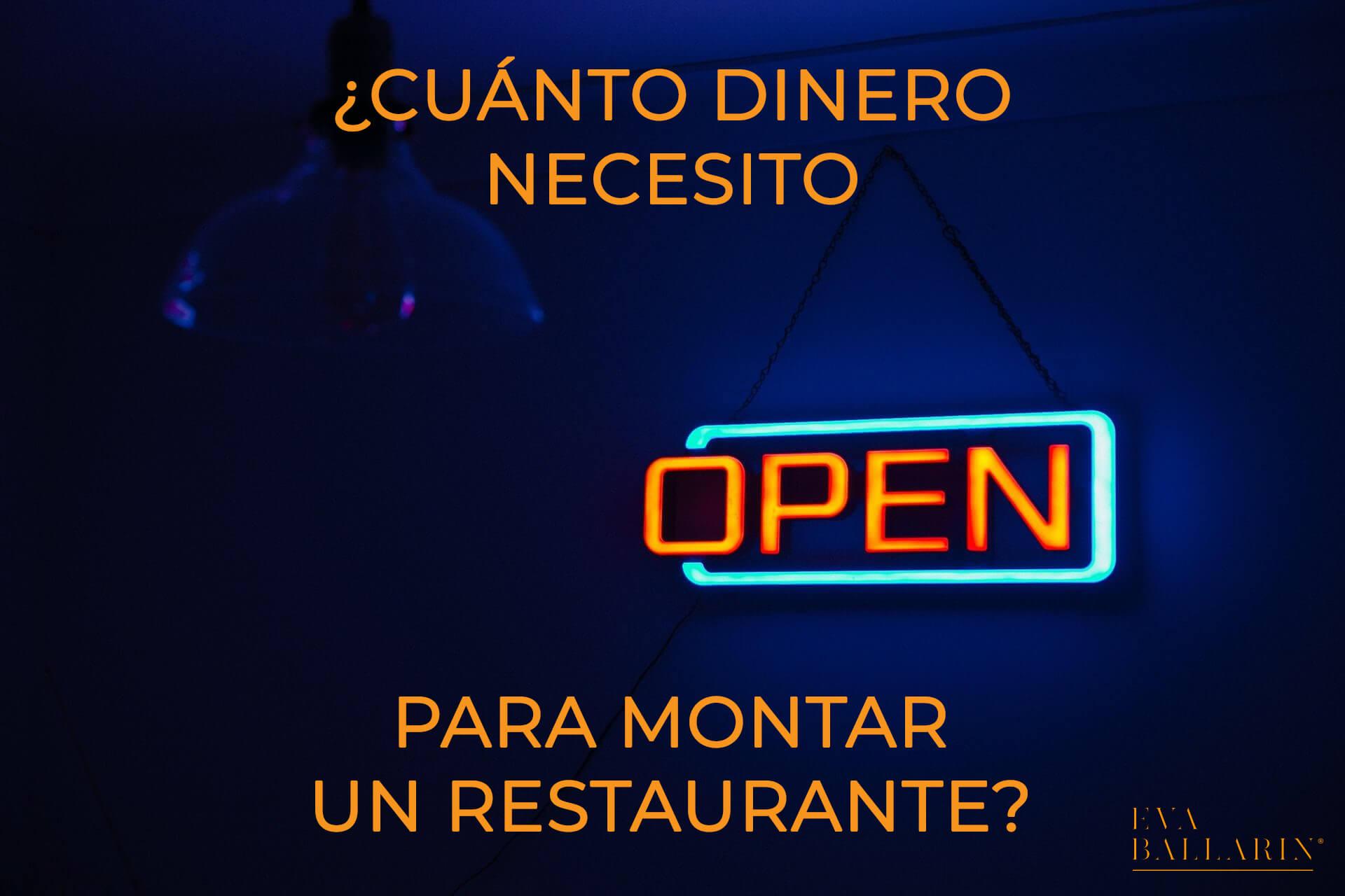 ¿Cuánto dinero necesito para montar un restaurante?