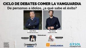 Ciclo Comer La Vanguardia: De personas a ídolos ¿a qué sabe el éxito? @ Auditori de la Fundació Catalunya - La Pedrera   Barcelona   Catalunya   España